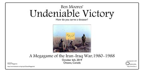 Undeniable Victory: A Megagame of War in the Persian Gulf tickets