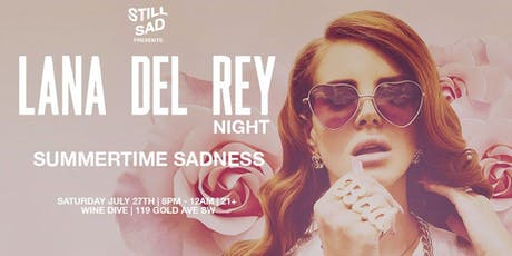 Summertime Sadness: Lana Del Rey Night tickets