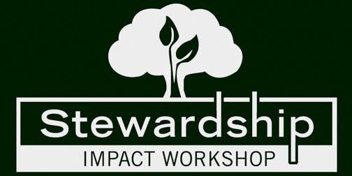 Stewardship Impact Workshop   Lexington, MA
