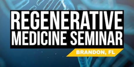 FREE Regenerative Medicine & Stem Cell For Pain Seminar - Brandon, FL tickets