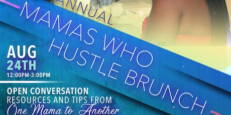 Mamas Who Hustle Brunch tickets