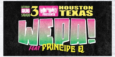 WEPA! // LATINX PARTY // THE DIVE // FEAT. PRINCIPE Q (Downtown Houston) tickets