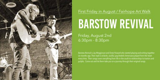 Barstow Revival - Live Music - Fairhope's First Fri. Art Walk