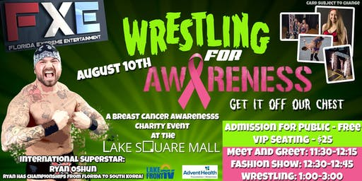 Wrestle For Awareness: Breast Cancer... Get it off our chest!
