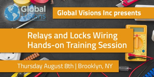 Relays and Locks Wiring | Hands-On Training Session | Brooklyn, NY