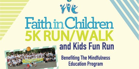 Faith in Children's 5K Run/Walk and Kids Fun Run tickets