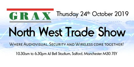 The Grax Northwest Trade Show where AV, Security and Wireless come together tickets