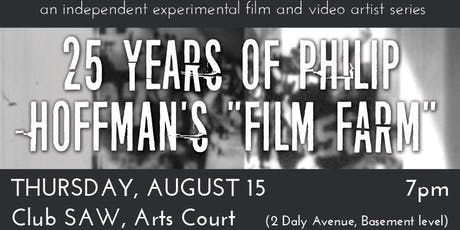"Café Ex: 25 Years of Philip Hoffman's ""Film Farm"" tickets"