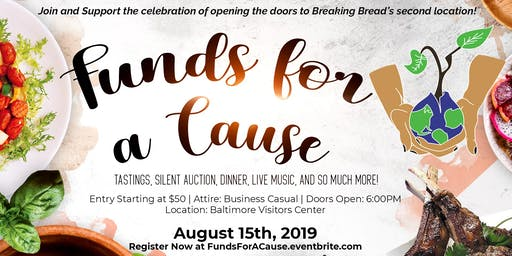 Funds for a Cause - Breaking Bread's Second Location