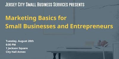 Marketing Basics for Small Businesses and Entrepreneurs