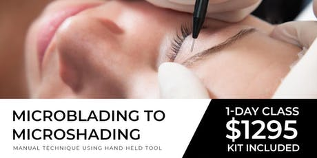 Microblading to Microshading  Miami | December 8 ( One Day) tickets