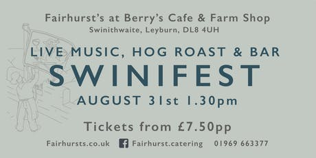 Swinifest - live music, hog roast and bar tickets
