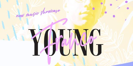 YOUNG FRANCO (Free w/ RSVP)  at 1015 FOLSOM