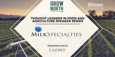 Thought Leaders in Food and Agriculture: David Lenzmeier, CEO, Milk Specialties tickets