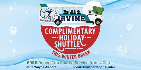 2019 Winter Break - UCI Holiday Shuttle - FROM IRVNE TRANSPORTATION CENTER -1/5 & 1/6 tickets