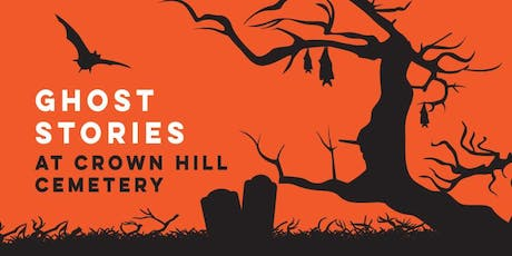 Ghost Stories at Crown Hill Cemetery tickets