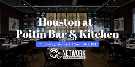 Network After Work Houston at Poitin Bar & Kitchen tickets