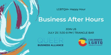 Business-After-Hours: CO LGBT Chamber of Commerce + Queer Business Alliance tickets