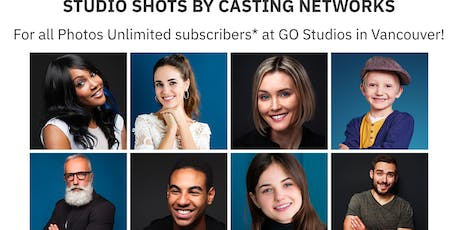 Casting Networks Subscribers FREE Headshot Session July 23 - Vancouver tickets