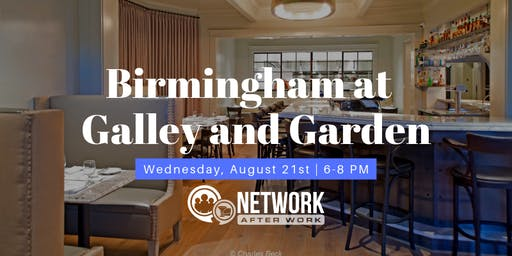 Network After Work Birmingham at Galley and Garden