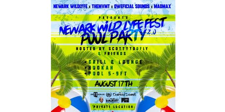 Newark WildLyfe 2.0 Fest Pool Party tickets