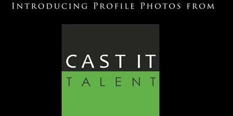 Cast It Talent Members FREE Headshot Session July 22 tickets