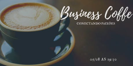 Business Coffe ingressos