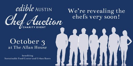 Edible Austin Chef Auction 2019 tickets