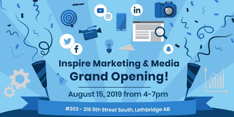 Inspire Marketing and Media Grand opening tickets