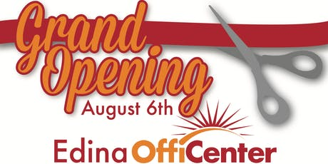 EDINA OFFICENTER GRAND OPENING CELEBRATION! tickets