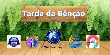 Tarde da Benção Especial - Rocha Viva Cascais bilhetes