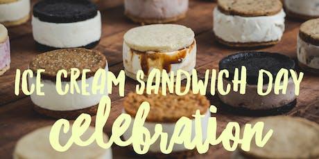 Ice Cream Sandwich Day Celebration! tickets