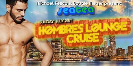 Sea Tea: NYC's Gay Party Cruise - Hombres Lounge Latino Cruise tickets
