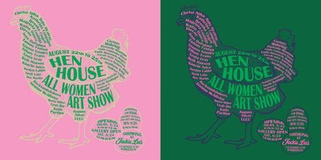 Hen House: An All Female Art Show tickets