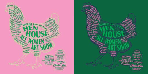 Hen House: An All Female Art Show