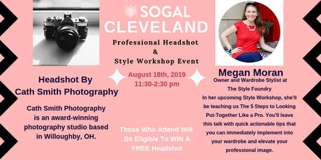 SoGal Cleveland Professional Headshot  &  Style Workshop Event tickets
