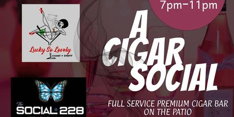 First Tuesdays: A Cigar Social Hosted by Lucky So Lovely, LLC tickets