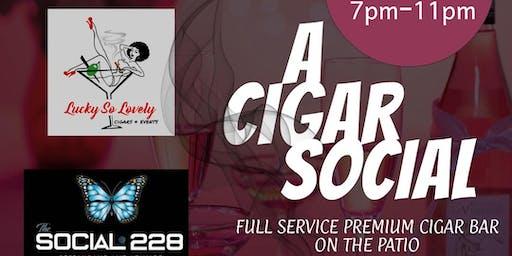 First Tuesdays: A Cigar Social Hosted by Lucky So Lovely, LLC