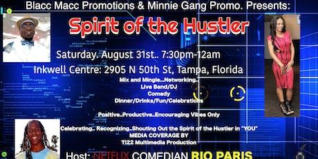 Spirit of the Hustler..Labor Day Weekend Celebration tickets