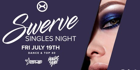 Swerve: Singles Night (Ages 18+ | Club X) tickets