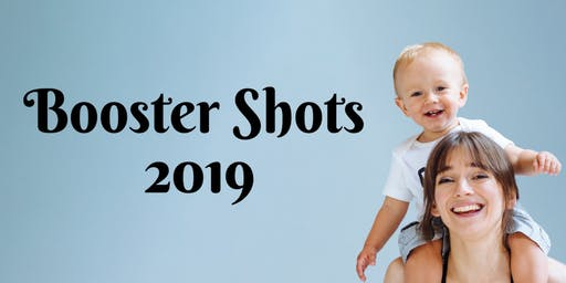 Booster Shots 2019 Immunization Workshops