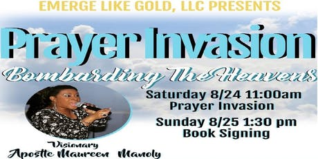 Prayer Invasion: Bombarding the Heavens tickets