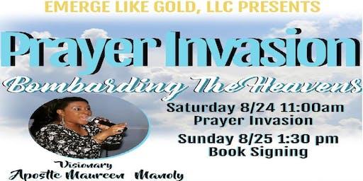 Prayer Invasion: Bombarding the Heavens