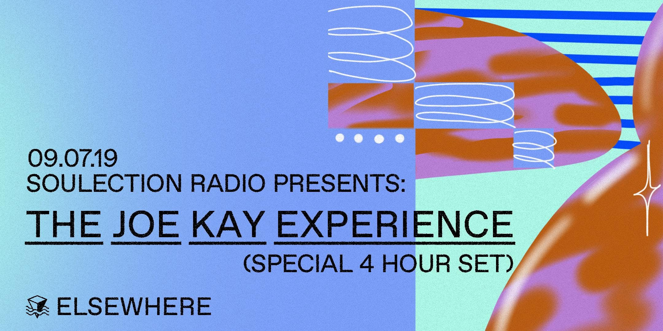 Soulection Radio Presents: The Joe Kay Experience (Special 4 Hour Set)