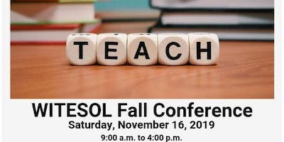 WITESOL Fall 2019 Conference