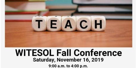 WITESOL Fall 2019 Conference tickets