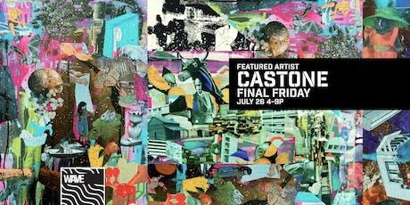 CASTONE - Final Friday Art Show tickets