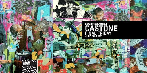 CASTONE - Final Friday Art Show