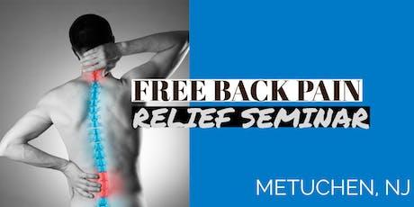 Free Back Pain Relief Dinner Seminar - Metuchen, NJ tickets