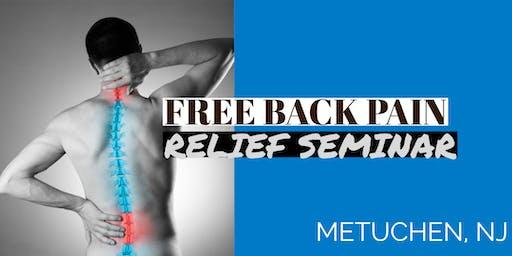 Free Back Pain Relief Dinner Seminar - Metuchen, NJ